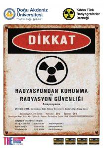 Radyasyondan Korunma ve Radyasyon Güvenliği Sempozyumu @ Doğu Akdeniz Üniversitesi Mustafa Afşin Ersoy Salonu   Gazimağusa   Kıbrıs